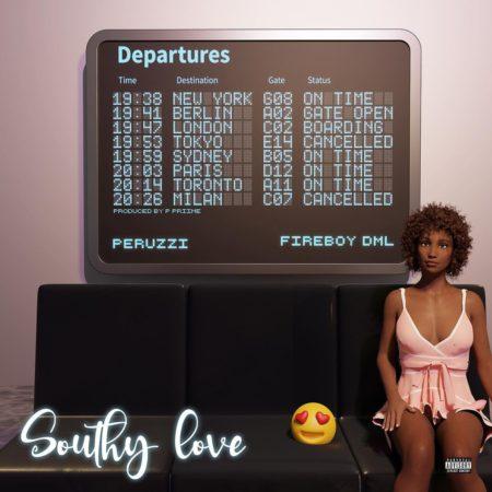 Peruzzi Featuring Fireboy DML – Southy Love