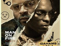 "Idahams Teaming Up With Falz On ""Man For Fire"" Remix Is A Good Bet"