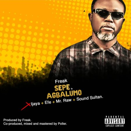 "Efe Omorogbe Revives Alter Ego ""Freak"" In New Song ""Sepe & Agbalumo"""