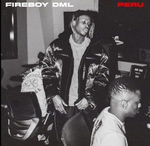 "Fireboy DML Releases New Song ""Peru"""