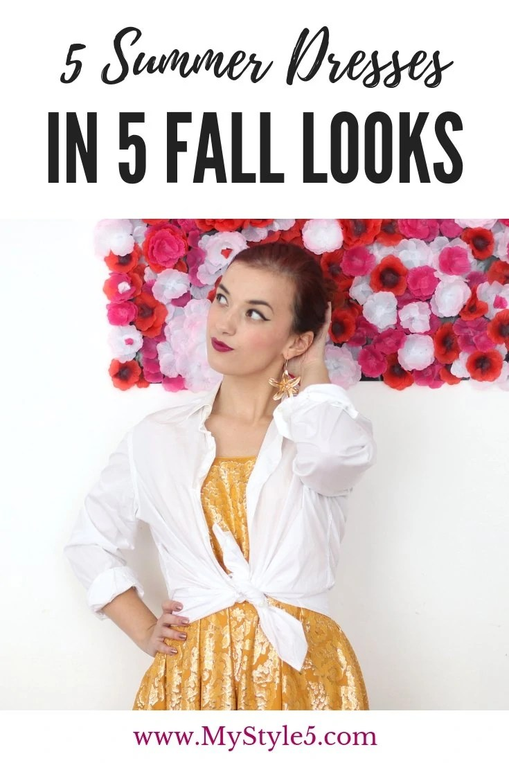 5 Summer Dresses in 5 fall looks