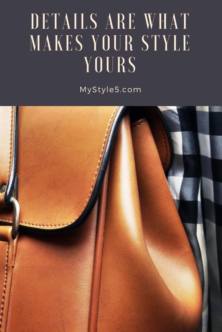 details are what makes your style