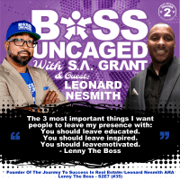Founder Of The Journey To Success In Real Estate: Leonard Nesmith AKA Lenny The Boss - S2E7 (#35)