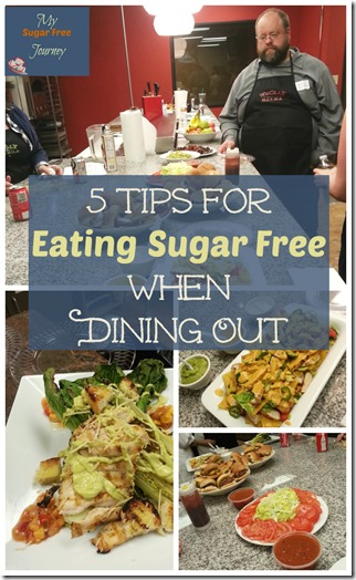 5 Tips For Eating Sugar Free When Dining Out