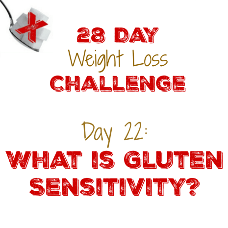 Day 22: What is Gluten Sensitivity?
