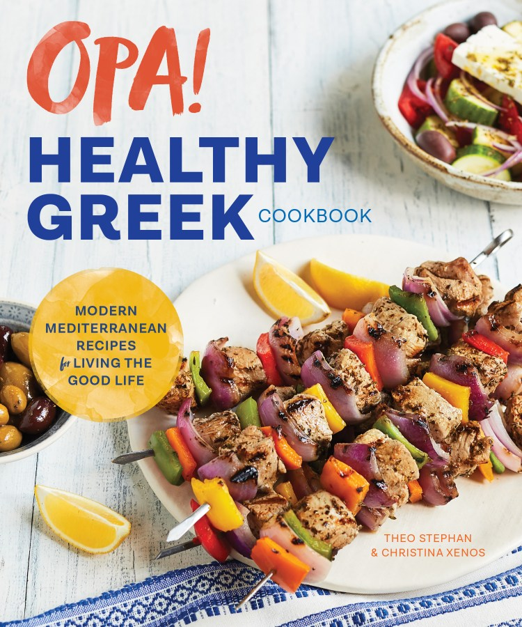 OPA The Healthy Greek Cookbook