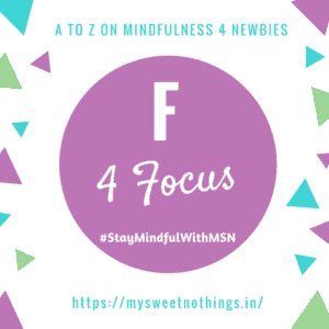 A To Z 2018 Challenge - F For Focus