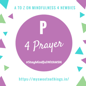 A To Z 2018 Challenge - P For Prayer