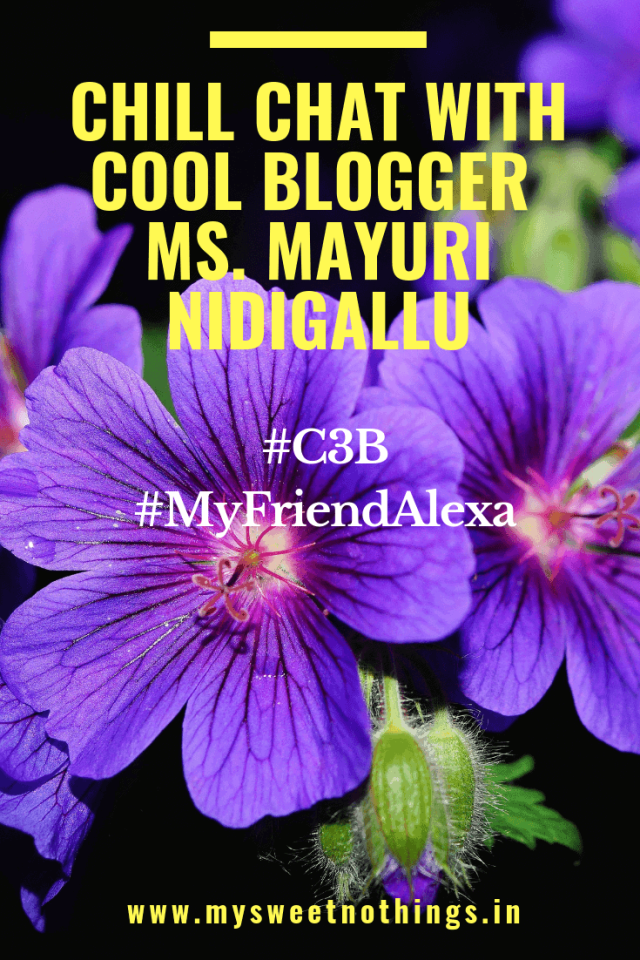 Chill Chat With Cool Blogger Ms. Mayuri Nidigallu - #C3B