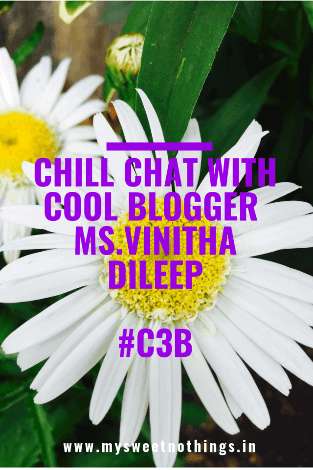 Chill Chat With Cool Blogger Ms. Vinitha Dileep