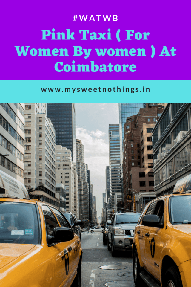 Pink Taxi - A Taxi Service For Women By Women #MySweetNothings #vasanthapins #watwb #allwomencab