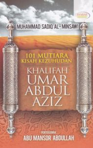 101 Mutiara Kisah Kezuhudan Khalifah Umar Abdul Aziz