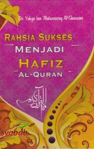Rahsia Sukses Menjadi Hafiz Al-Quran