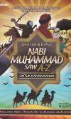 Kisah Kehidupan Nabi Muhammad SAW
