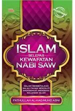 Islam Selepas Kewafatan Nabi SAW