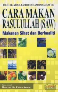 Cara Makan Rasullullah (saw)