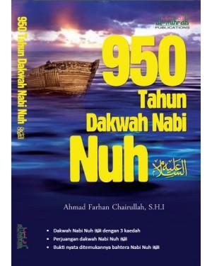 950 TAHUN DAKWAH NABI NUH AS