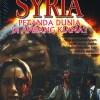 KRISIS SYRIA:PETANDA DUNIA DI AMBANG KIAMAT