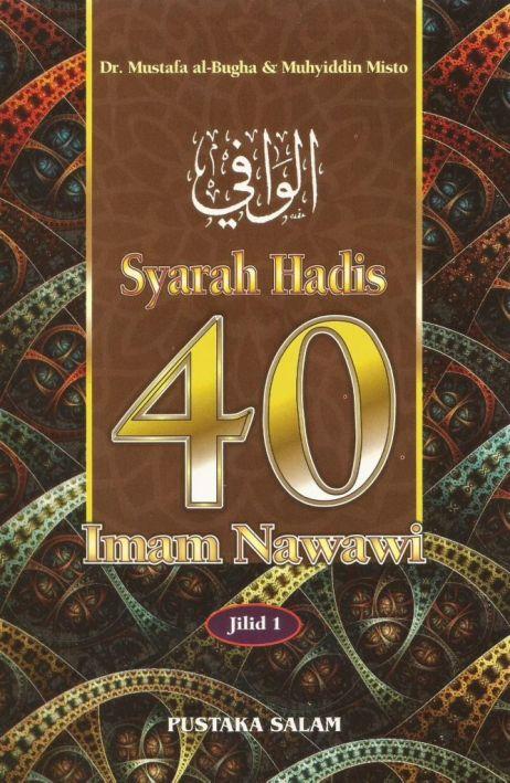 SYARAH HADIS 40 (JILID 1)