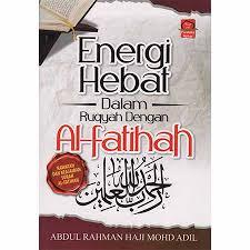 ENERGI HEBAT DALAM RUQYAH DENGAN AL-FATIHAH