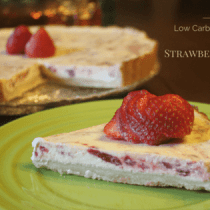 Strawberries and Cream Tart Dessert that is sugar free, low carb, gluten free and Trim Healthy Mama