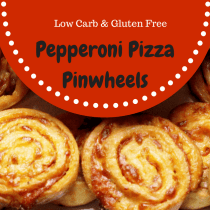 These low carb and gluten free Pepperoni Pizza Pinwheels will be your next favorite thing!