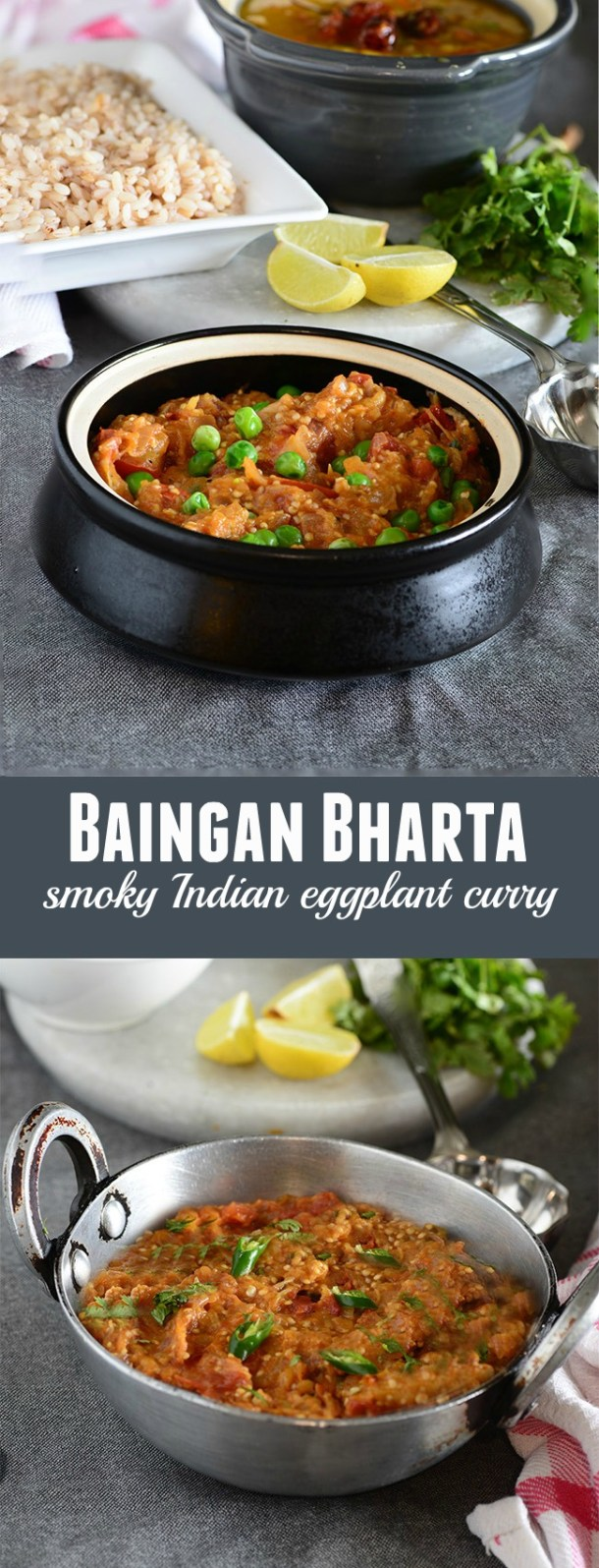 Baingan Bharta is a popular Punjabi recipe which is made with roasted eggplants cooked with onion tomatoes and richly flavored with spices. Eggplant or Baingan is roasted directly over flame till the skin of the eggplant is charred and easily peels off. Roasting over direct flame imparts a beautiful smoky flavor to baingan bharta