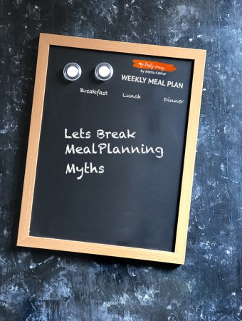 Some of the common meal planning myths and roadblocks many of us face while meal planning. In this blog, I am trying to break some Indian meal planning myths.