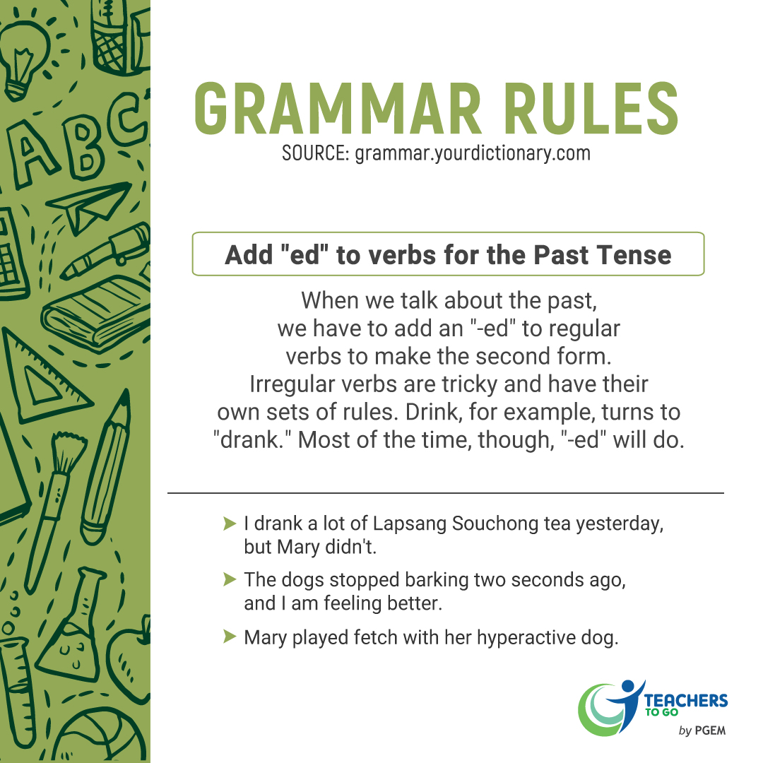 Grammar Rule Add Ed To Verbs For The Past Tense