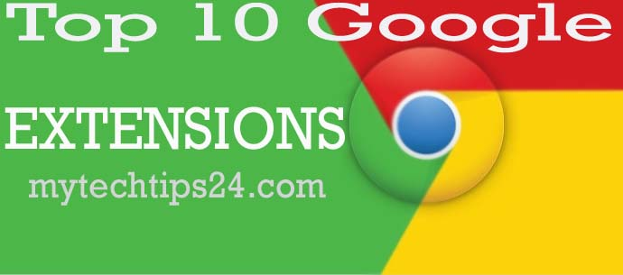 Top 10 Google Chrome Extensions for the Blogger