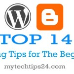 Top 14 Important Blogging Tips for the Beginners
