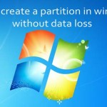 How to Create a Partition in Windows 7 without Data Loss