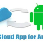 Top Free Best Cloud App for Android to Store Your Data