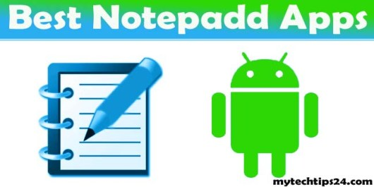 Best Notepad App for Android 2019 Smart Phones and Tablets