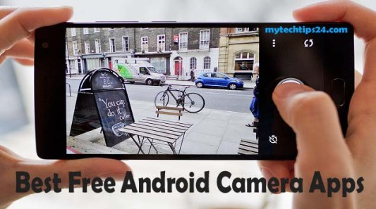 Free Best Android Camera Apps 2019 – Capture Every Moment