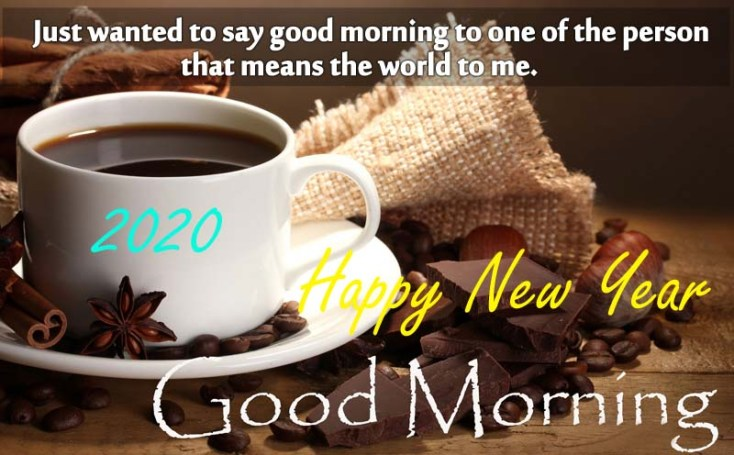 Good Morning Wishes for Happy New Year 2020 - Friends & Family