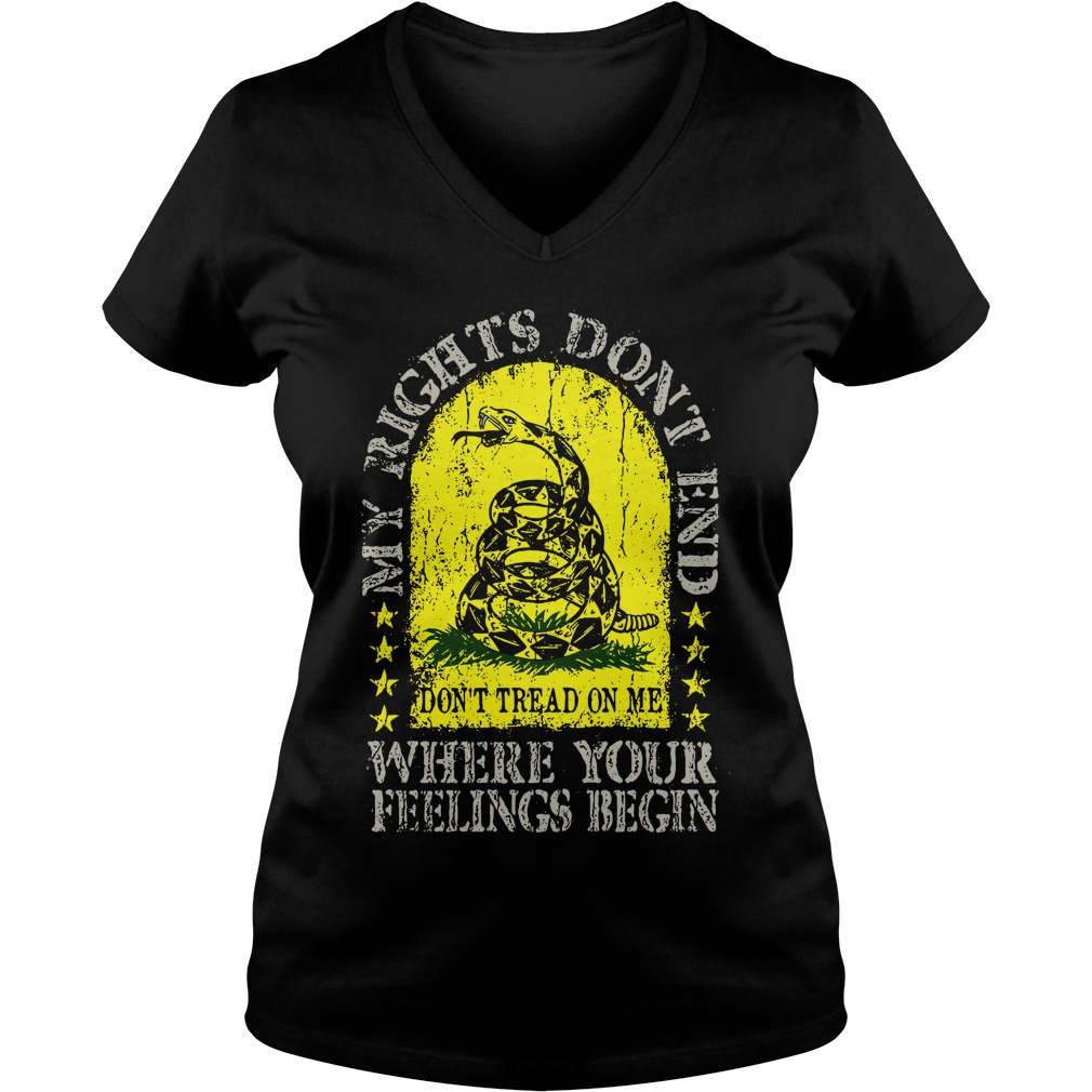 My rights don't end where your feelings begin v-neck