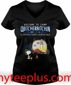 Snoopy Welcome to camp Quitcherbitchin a certified happy camper area V-neck
