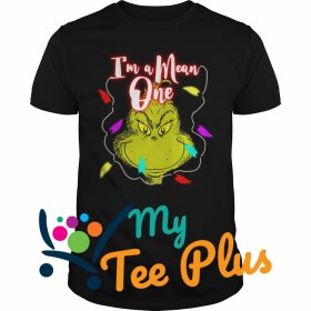 The Grinch I'm a mean one Christmas light Shirt