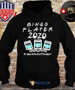 Bingo Player 2020 Quarantined Coronavirus s Hoodie