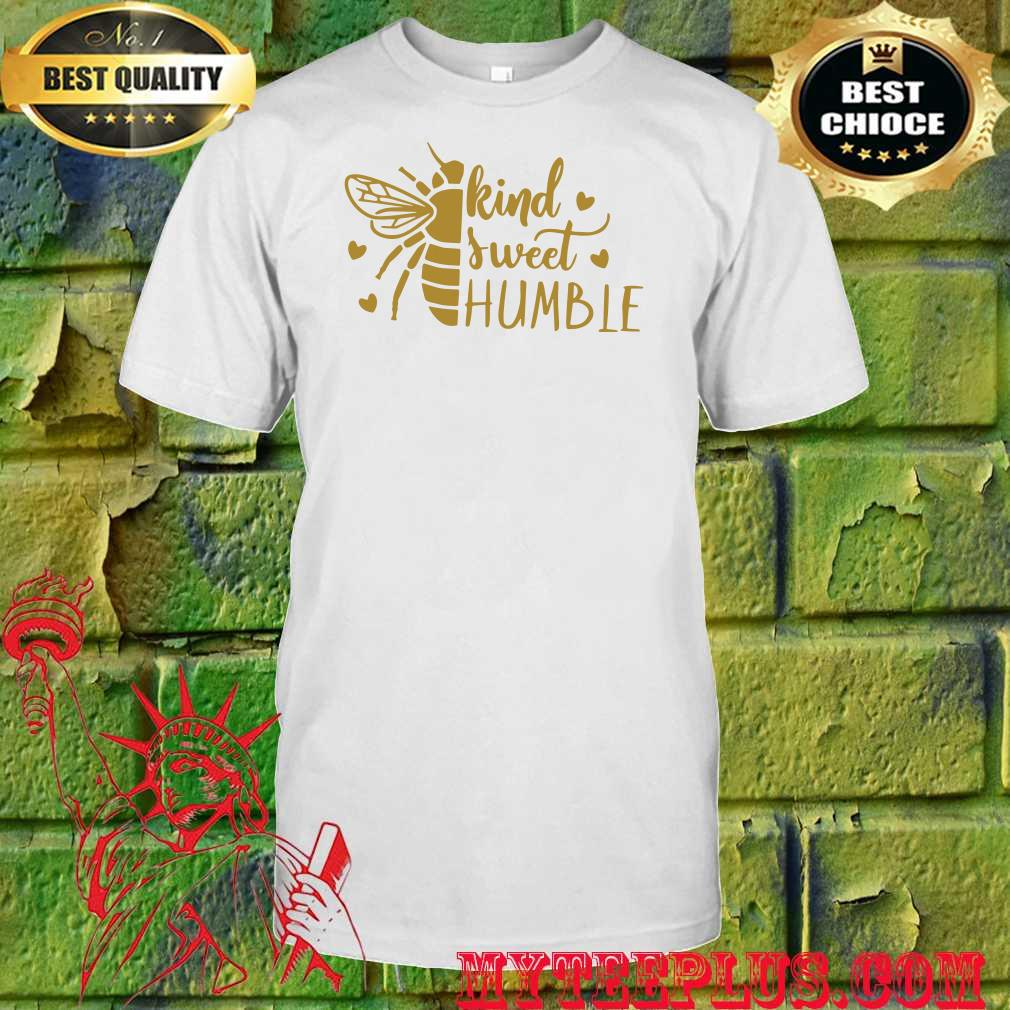 Bee Kind Sweet and Bumble shirt