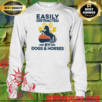Easily distracted by dogs and horses men's long