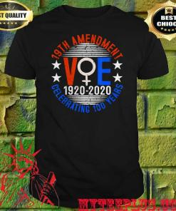 19th amendment vote 1920 2020 celebrating 100 years shirt
