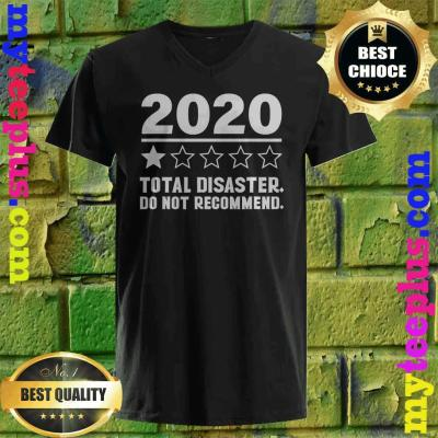 2020 One Star Total Disaster Do Not Recommend v neck