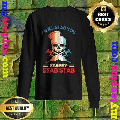 Best Skull I Will Stab You Stabby Funny Halloween Gifts Sweatshirt