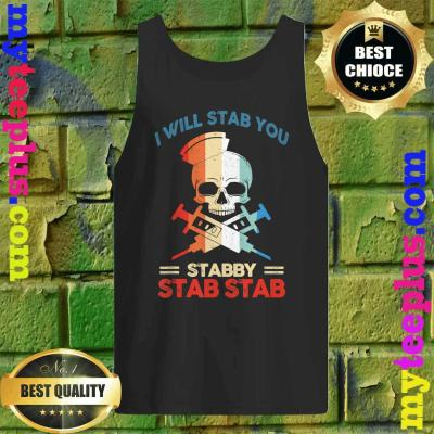 Best Skull I Will Stab You Stabby Funny Halloween Gifts Tank top