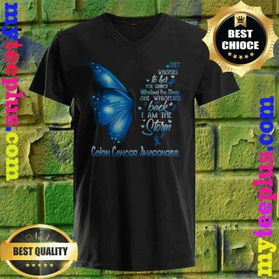 I am the storm Colon Cancer Awareness Butterfly v neck