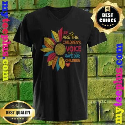 Sunflower We Are The Children's Voice Save Our Children v neck