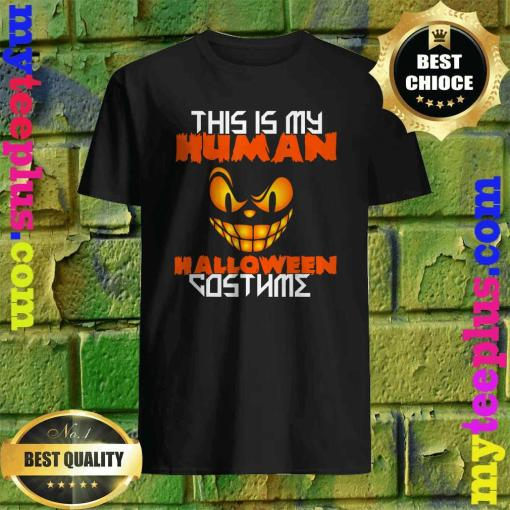 This is My Human Costume Funny Halloween T-Shirt