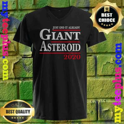 Womens Funny 2020 Before Election Day Asteroid Just End It Already v neck